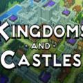 王国与城堡游戏中文汉化手机版(Kingdoms and Castles) v1.0